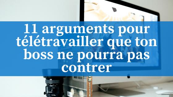 11 Arguments Pour Teletravailler Que Ton Boss Ne Pourra Pas Contrer