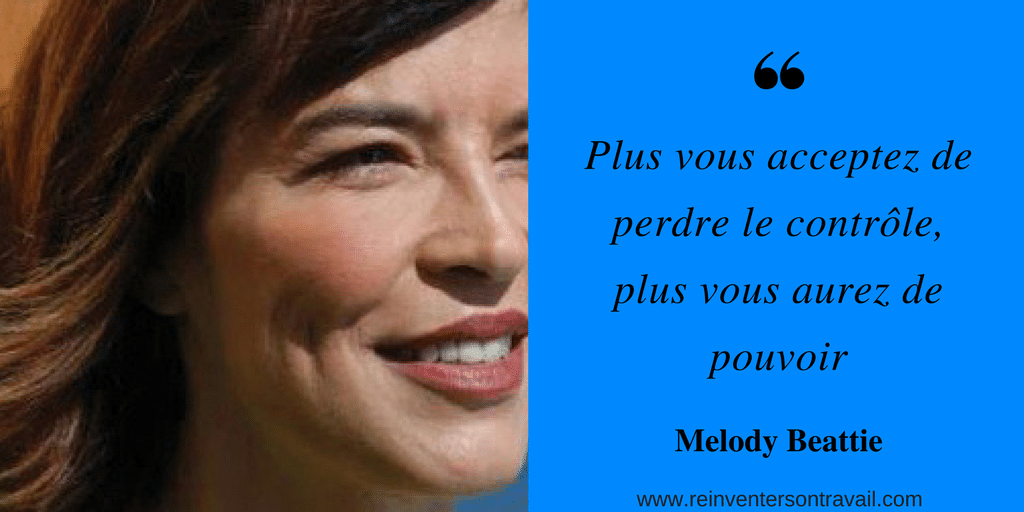 Citation Melody Beattie : Plus on accepte de perdre le contrôle, plus on a de pouvoir