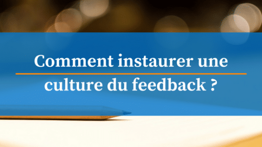 comment instaurer une culture du feedback