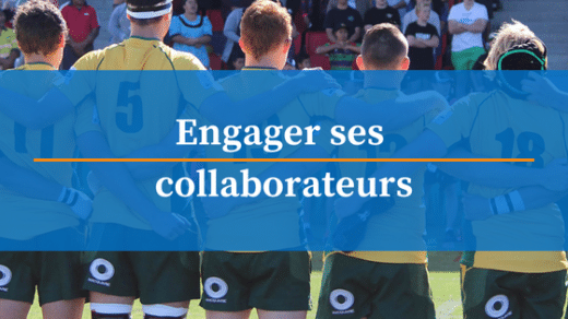 comment engager ses collaborateurs ?