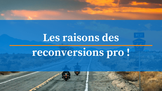 raisons reconversion professionnelle