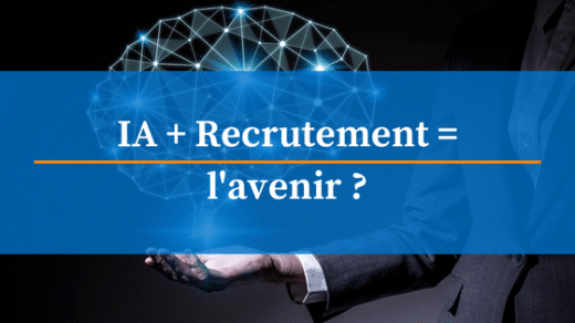 intelligence artificielle : l'avenir du recrutement ?