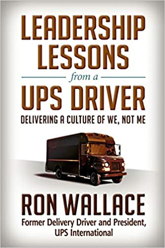 livre Leadership lessons from a UPS driver, de Ron Wallace